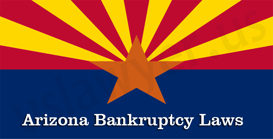 Arizona Bankruptcy Laws