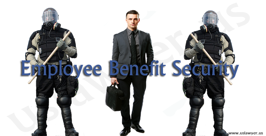 Employee Benefit Security