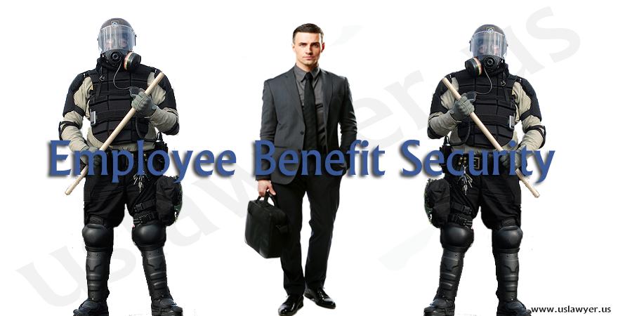 Employee Benefit Security