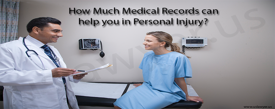 How Much Medical Records can help you in Personal Injury lawsuit