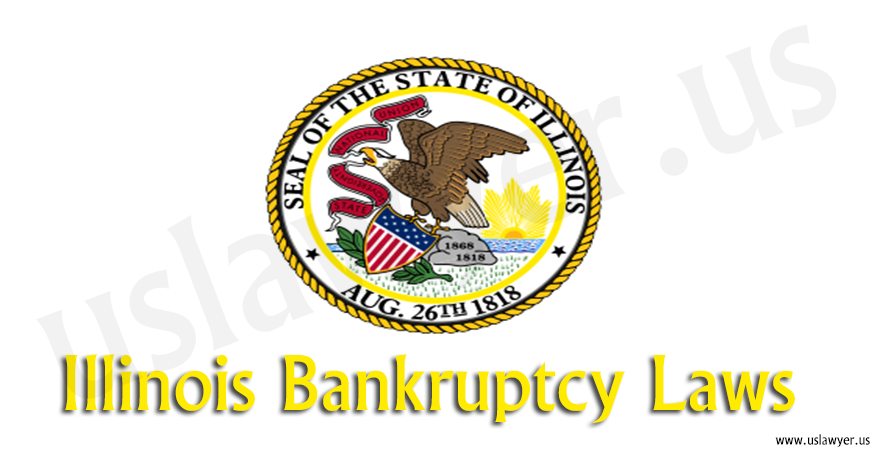 Illinois Bankruptcy Laws