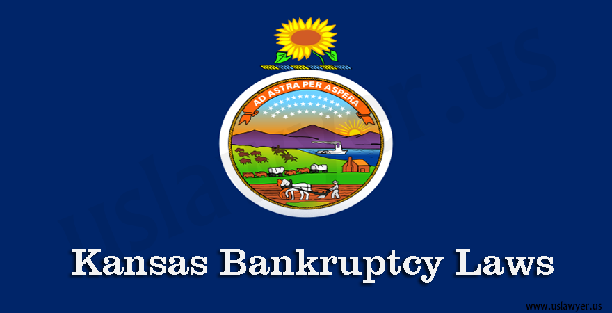 Kansas Bankruptcy Laws
