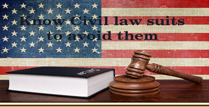 Know Civil law suits to avoid them