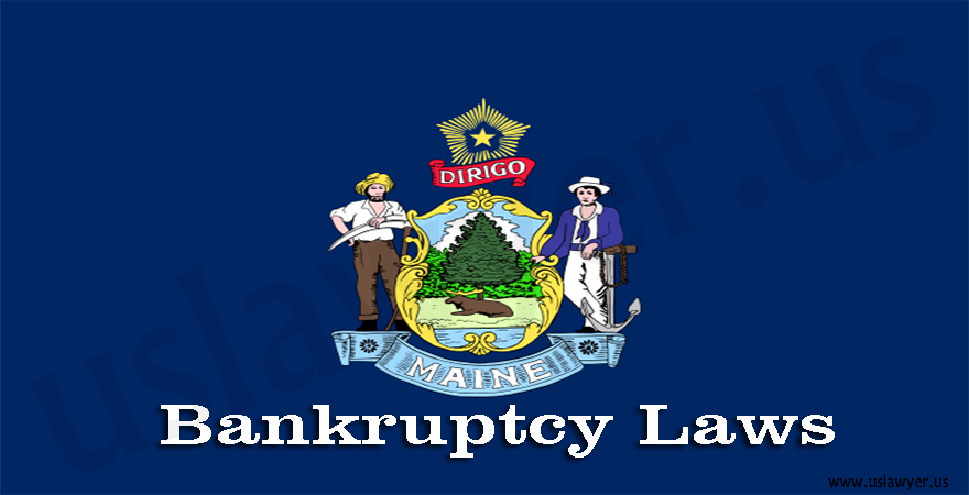 Maine Bankruptcy Laws