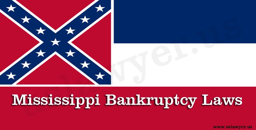 Mississippi Bankruptcy Laws