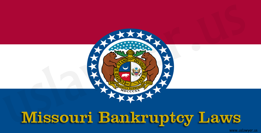 Missouri Bankruptcy Laws