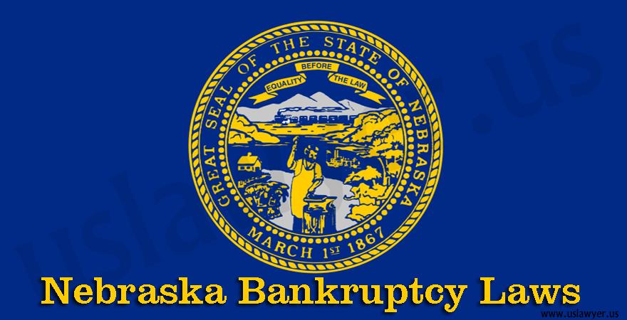 Nebraska Bankruptcy Laws