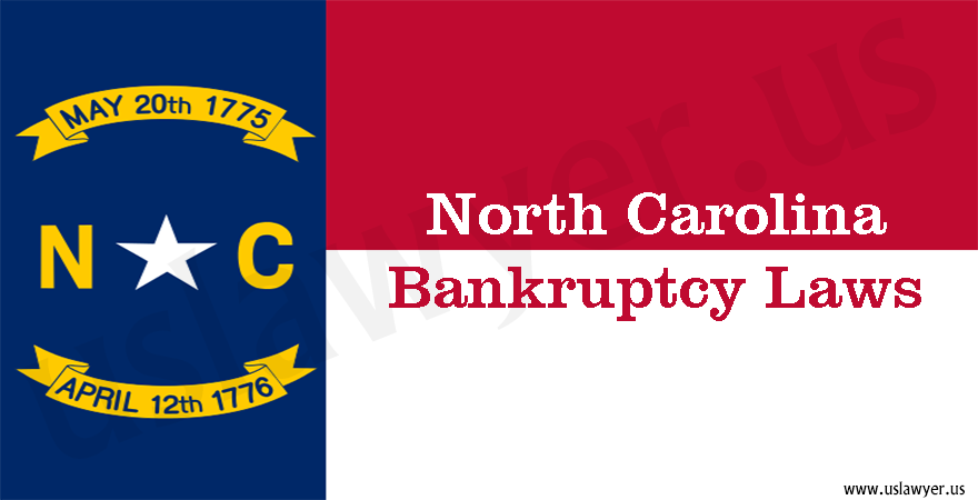 North Carolina Bankruptcy Laws