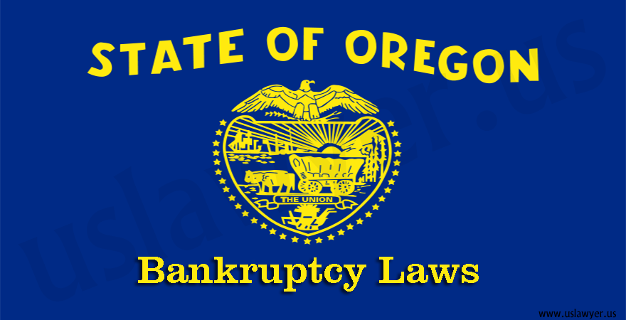 Oregon Bankruptcy Laws