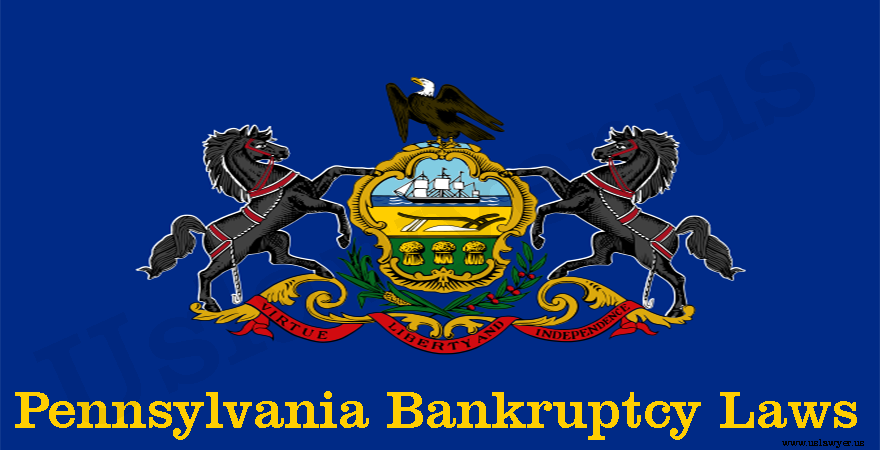 Pennsylvania Bankruptcy Laws