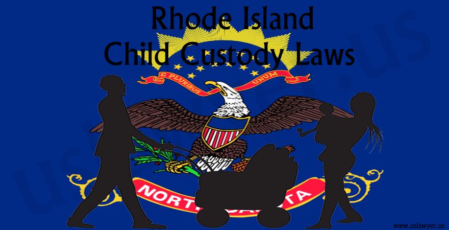 Rhode Island Child Custody Laws