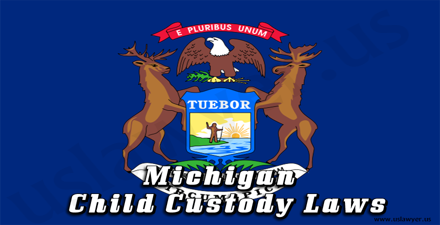 Child custody in Michigan