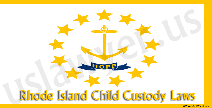 Rhode Island Child Custody Laws