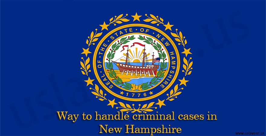 Way to handle criminal cases in New Hampshire