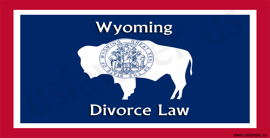 Wyoming Divorce Law
