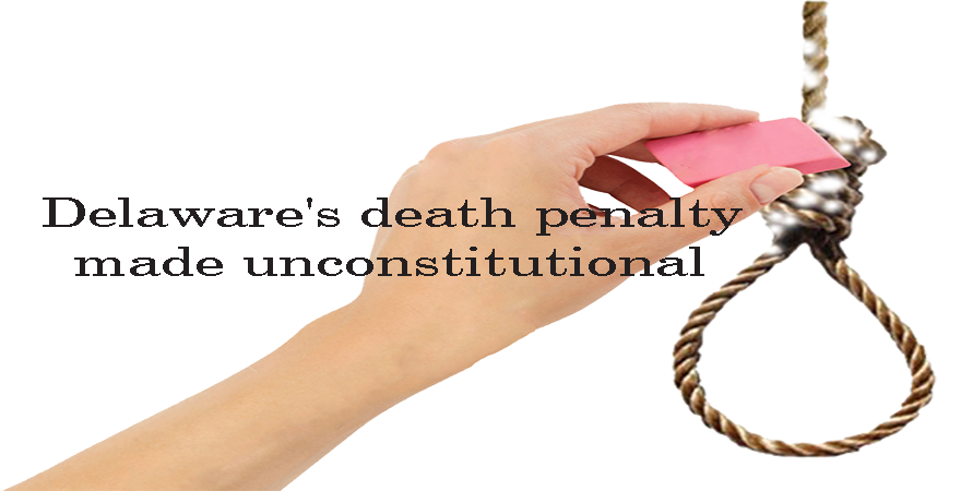 Delaware death penalty made unconstitutional