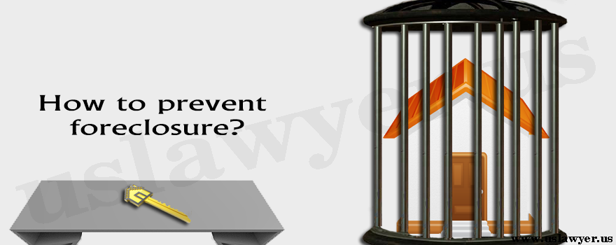 How to prevent foreclosure?