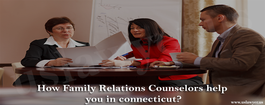 How Family Relations Counselors help you in connecticut