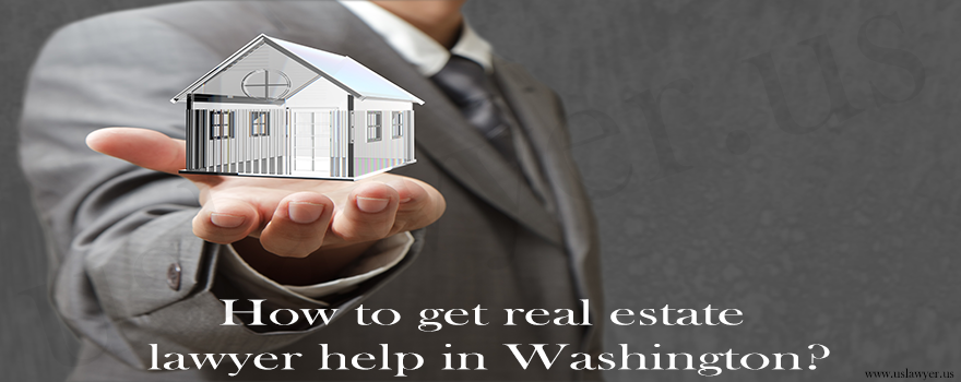 How to get real estate lawyer help in Washington