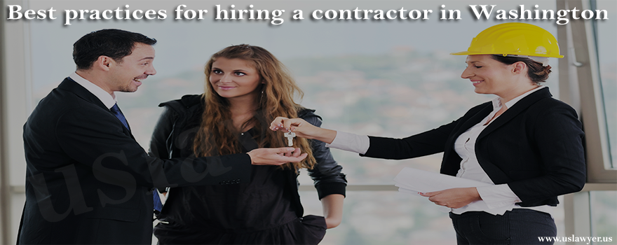 Best practices for hiring a contractor in Washington
