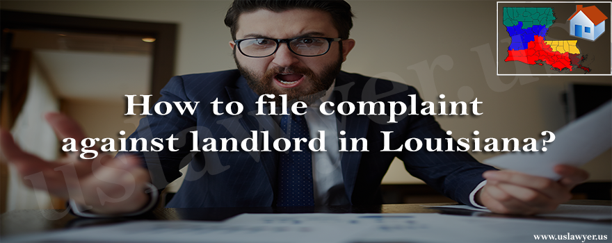 How to file complaint against landlord in Louisiana