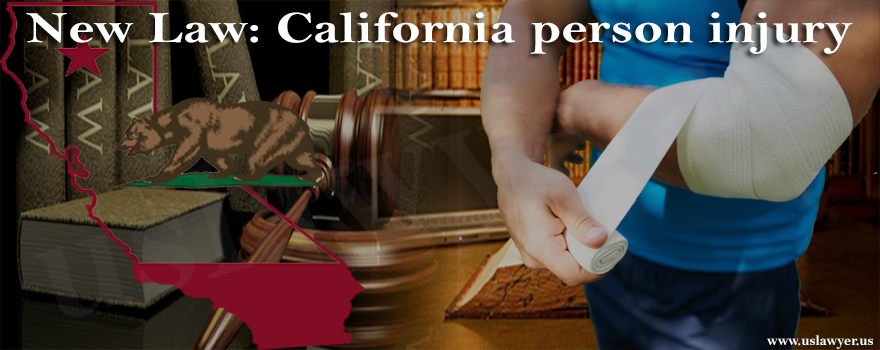 N ew Law California person injury