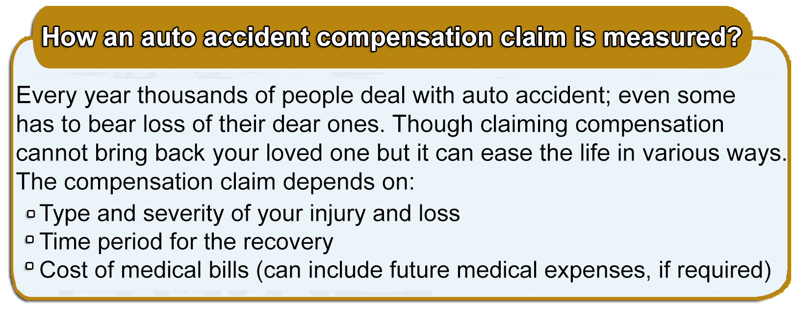 auto accident compensation claim is measured?