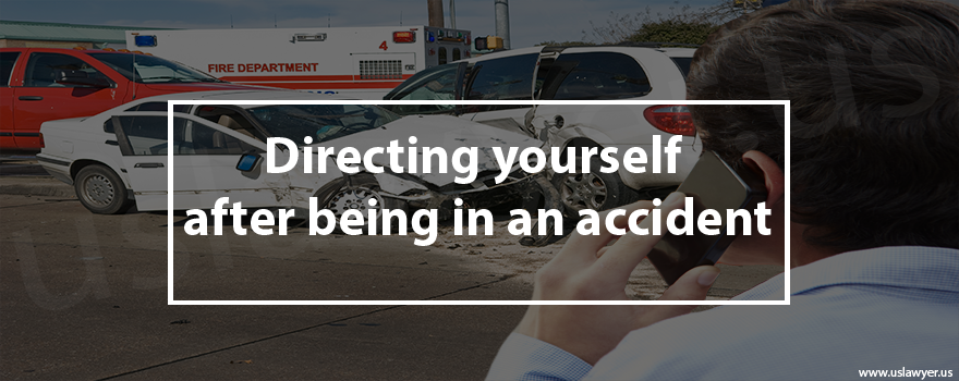 Directing yourself after being in an accident