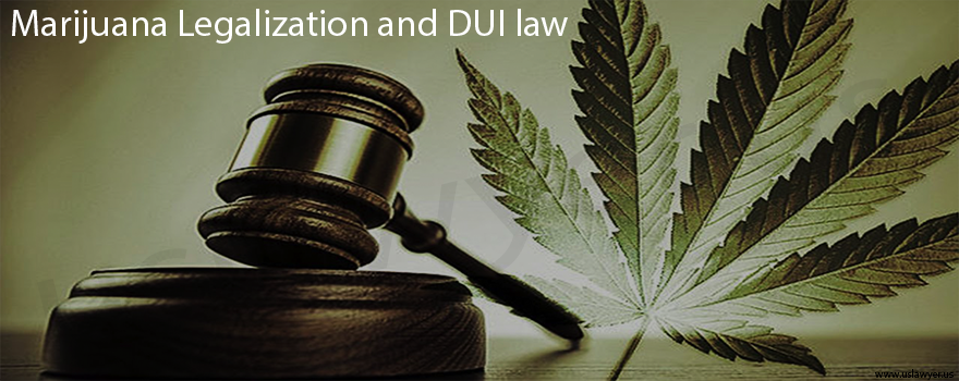 Marijuana Legalization and DUI law
