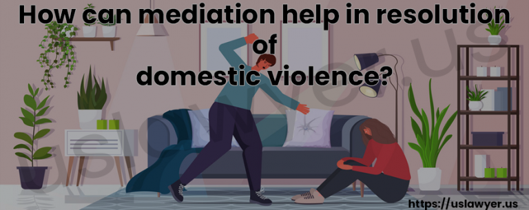 How can mediation help in resolution of domestic violence?