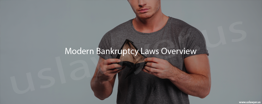 Modern Bankruptcy Laws Overview