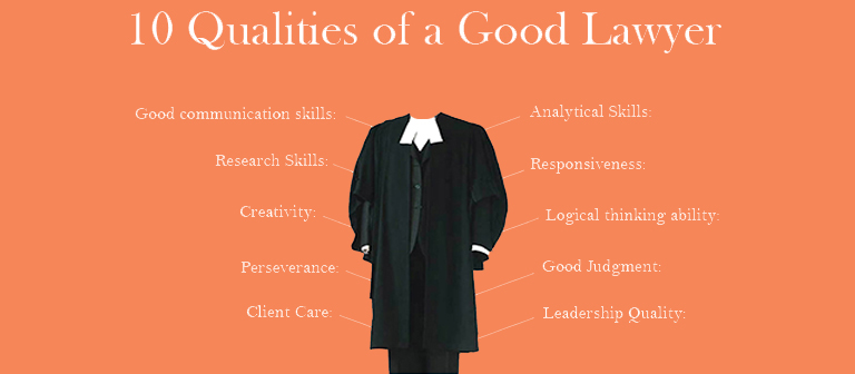10 Qualities of a Good Lawyer