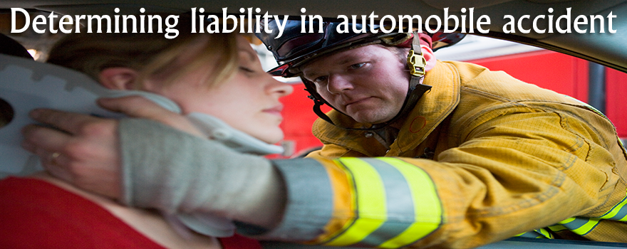 Determining liability in automobile accident
