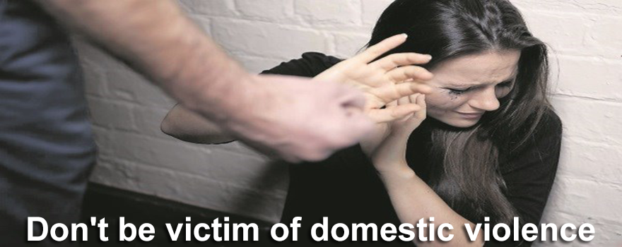 Don't be victim of domestic violence