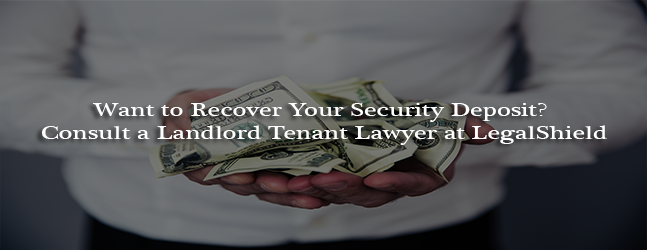 Want to Recover Your Security Deposit?